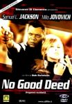 No good deed - DVD EX NOLEGGIO